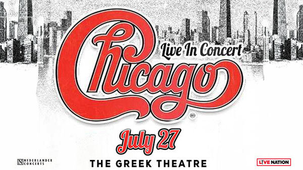 None -  FRONT ROW Tickets To CHICAGO at Greek Theatre (7/27)