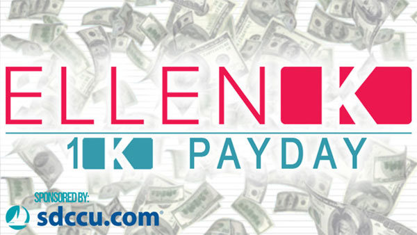 None -    Win $1,000 with the Ellen K 1K Payday