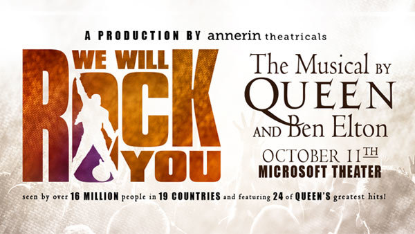 None - We Will Rock You at Microsoft Theater (10/11)