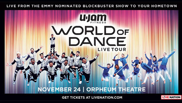 None - World of Dance Live! Tour at Orpheum Theatre (11/24) (4-pack)