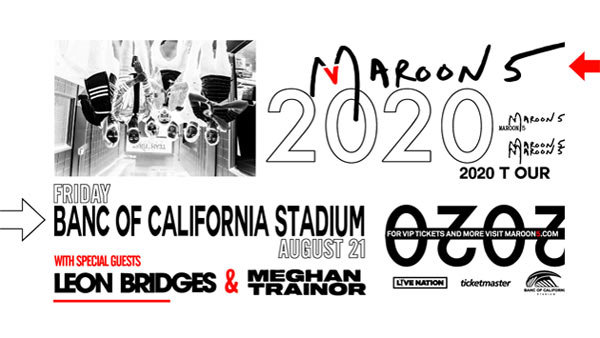 None - Maroon 5 at Banc of California Stadium (8/21)
