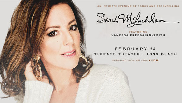 None - Sarah McLachlan at Terrace Theater in Long Beach (2/16)