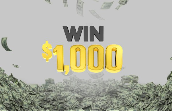 None - Chance to win $1,000 Every Hour!