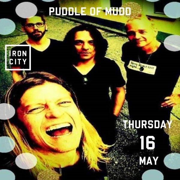 None -      Puddle of Mudd   Iron City