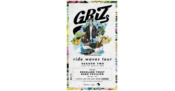 None - Enter to see GRiZ at the Rockland Trust Bank Pavilion!