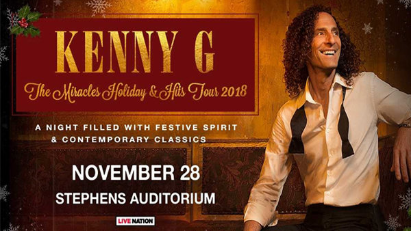 None - Win tickets to Kenny G at Stephens Auditorium!