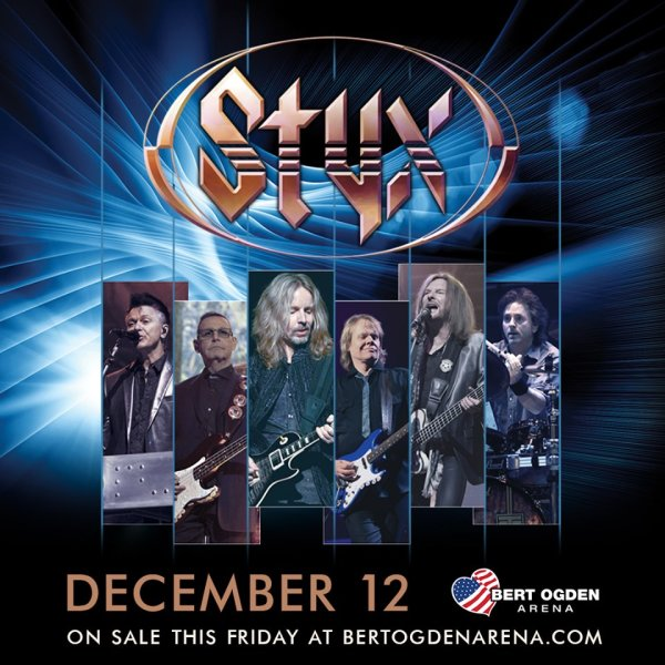 None - STYX Live December 12th at the Bert Ogden Arena in the RGV!