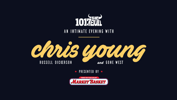 None - win an exclusive experience at 101.7 The Bull and Market Basket Present An Intimate Evening With Chris Young, Russell Dickerson and Gone West