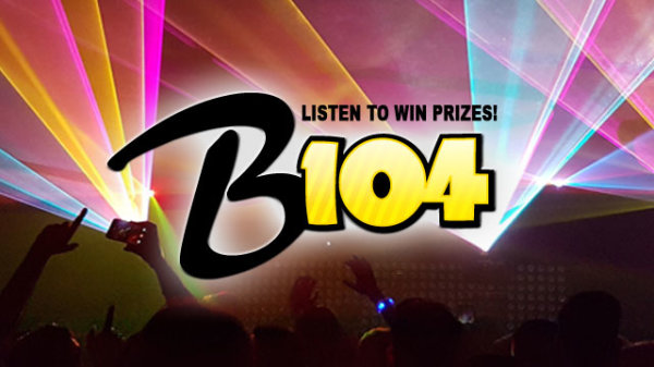 None - Win With B104!