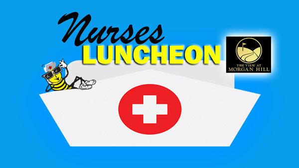 None - Mike & Steph's Nurses Appreciation Luncheon-Win Invites!