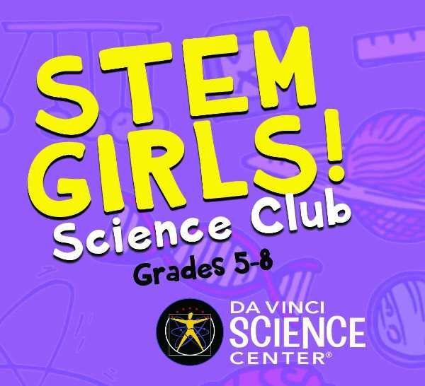 None - Win a Da Vinci Science Center STEM Girls Science Club Pass!