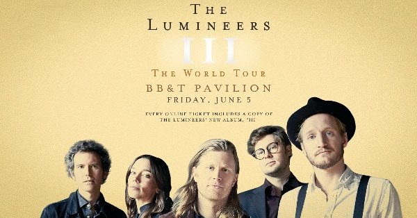 None - Win Tickets to the Lumineers at BB&T Pavilion!