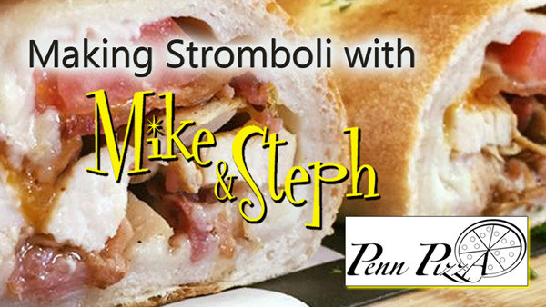 None - Mike and Steph Field Trip: Learn To Cook a Stromboli at Penn Pizza!