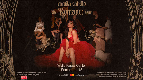 None - Camila Cabello-The Romance Tour in Philly-Register To Win Tickets!