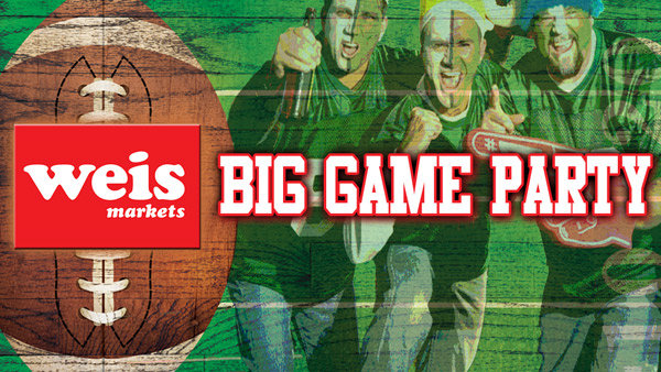 None - Weis Markets Big Game Party: Win a $150 Weis Gift Card!