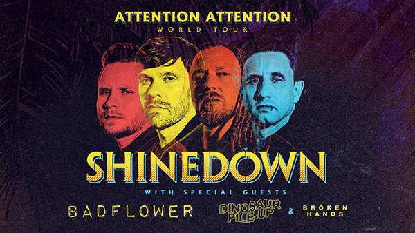 None - Shinedown 2019 ATTENTION ATTENTION World Tour