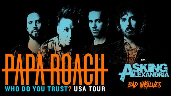 None -  Papa Roach Who Do You Trust? Tour Tickets