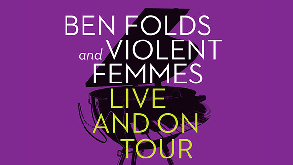 None - Ben Folds and Violent Femmes Tour Tickets