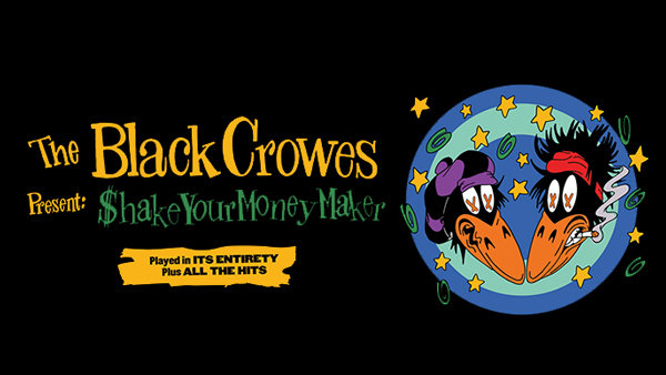 None - The Black Crowes Shake Your Money Maker Tickets