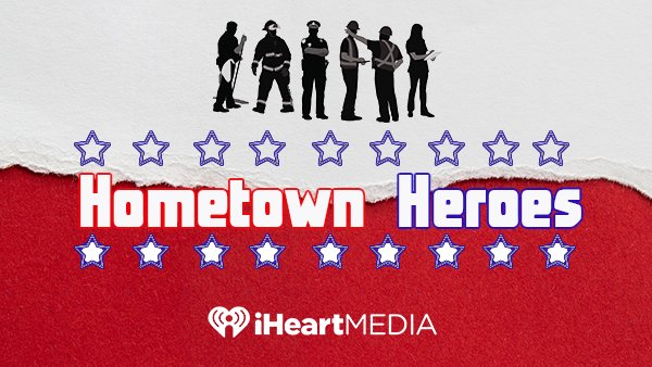 None - KQ 94.5's Hometown Heroes!