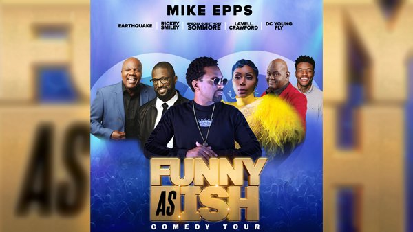 None -  Funny AS ISH Comedy Tour w/ Mike Epps Meet & Greet!