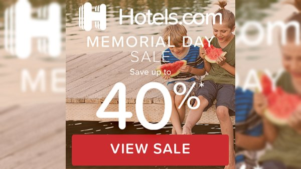 None -    Hotels.com Memorial Day Sale and $50 Gift Card!