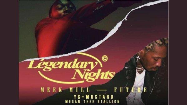 None - Meek Mill & Future Legendary Nights Tour