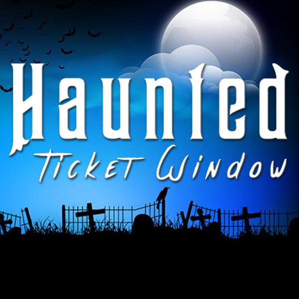 None - Haunted Ticket Window