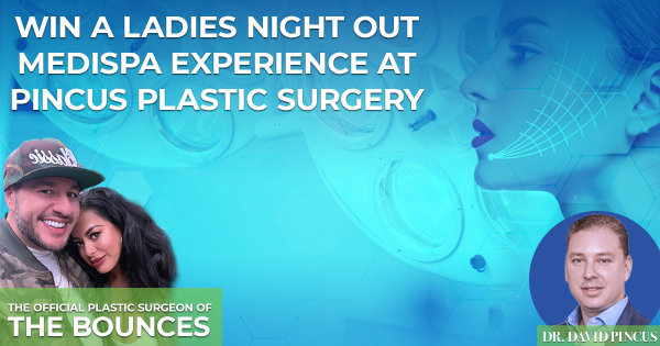 None -   Win A Ladies Night Out Medispa Experience At The Pincus Plastic Surgery.