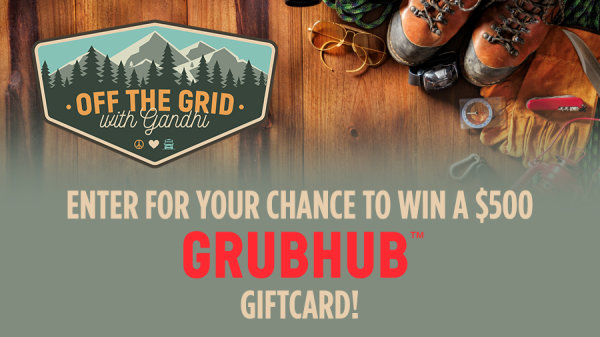Tell Gandhi your favorite Grubhub Order for your chance to win a $500 Grubhub Giftcard!