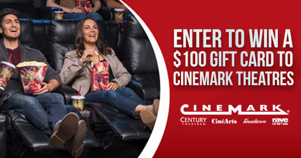 None -  Enter To Win $100 Gift Card To Cinemark Theatres