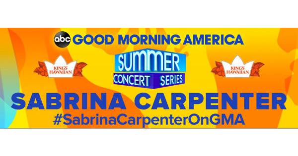 None -  Enter to Win VIP Passes to See Sabrina Carpenter with the Good Morning America Summer Concert Series!