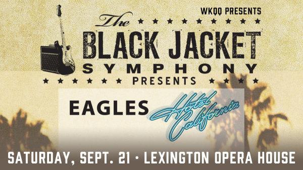 None - Win Tickets to Black Jacket Symphony - The Eagle's Hotel California!