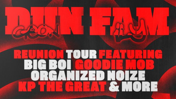 None - Dungeon Family Reunion Tour