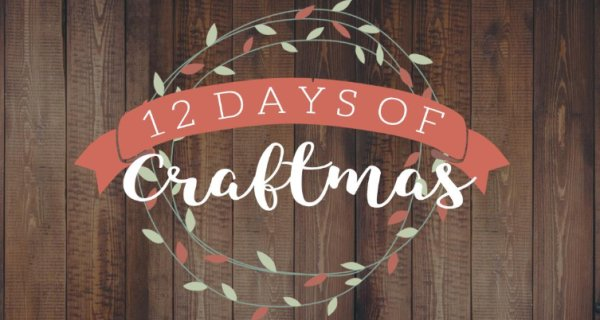 None - 12 Days of Craftmas