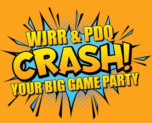 None - WJRR & PDQ Crash Your Big Game Party