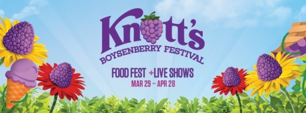 None - Knotts Boysenberry Festival!