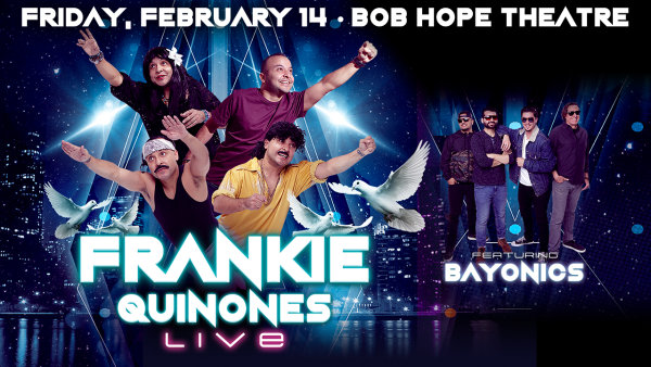 None - See Frankie Quinones LIVE!