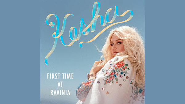 None -                              Win Tickets to Kesha on September 8th at Ravinia!