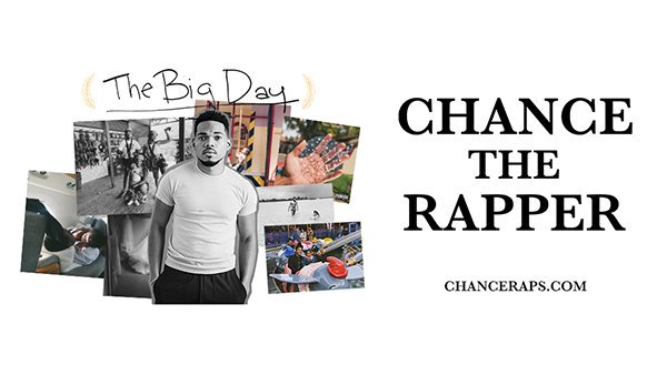 None - Win Tickets to Chance The Rapper: The Big Day