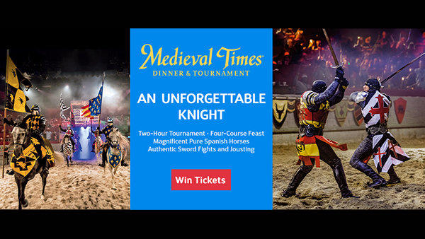 Win Tickets to An Unforgettable Knight at Medieval Times Dinner & Tournament!