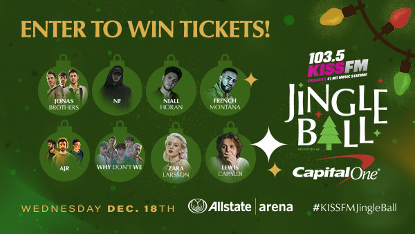 None - Win Tickets to 103.5 KISS FM Jingle Ball Presented by Capital One