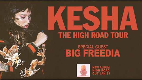 image for Win Tickets to Kesha: The High Road Tour With Special Guest Big Freedia