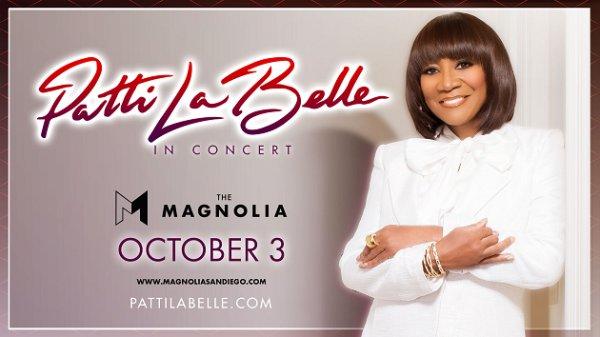 None - Win tickets to Patti LaBelle at The Magnolia