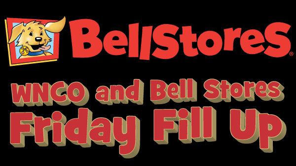 None - WNCO & Bell Stores Friday Fill-Up