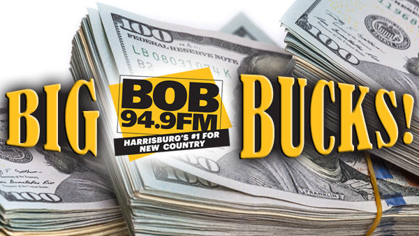 None - BIG BUCKS ON BOB