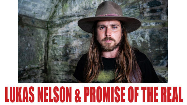 None - LUKAS NELSON AND PROMISE OF THE REAL AT THE CHAMELEON!