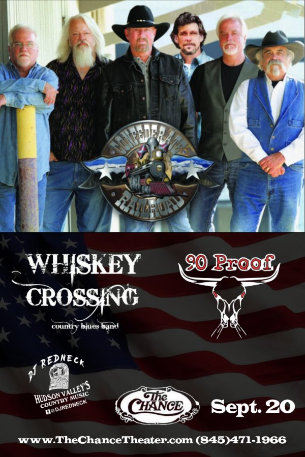 None - The Chance Theater in Poughkeepsie welcomes Confederate Railroad on Friday September 20th.