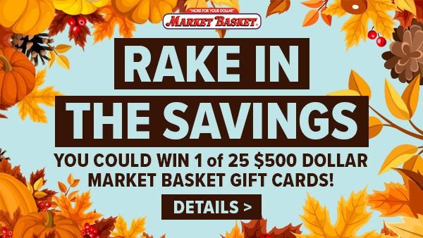 None - Market Basket Rake in the Savings Event
