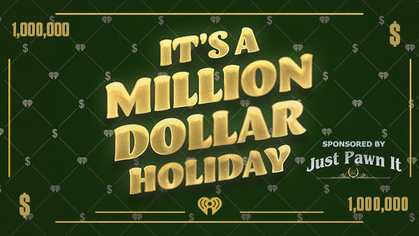 None - It's a Million Dollar Holiday